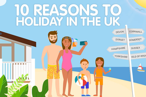 10 Reasons to holiday in the UK